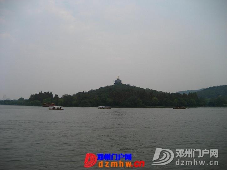 我的温州,杭州之行,把美图分享一下!! - 邓州门户网|邓州网 - 63491313_12823014_middle.jpg